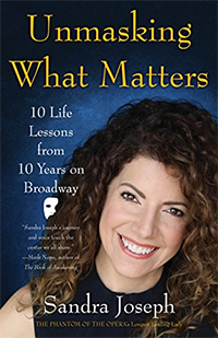 Unmasking What Matters: 10 Life Lessons From 10 Years on Broadway