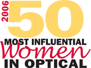 Vision Monday - 50 Most Influential Women in Optical for 2006